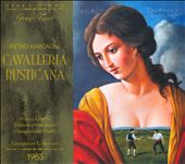 Pietro Mascagni: Cavalleria Rusticana
