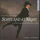 Scotland at Night: Choral settings of Scottish poetry