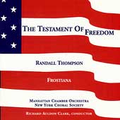 Thompson: The Testament of Freedom / Clark, Manhattan CO