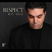 Roy Assaf: Respect, Vol. 1 [Digipak] *