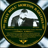 Jelly Roll Morton: Rarities: The Rare Band and Blues Sides
