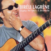 Bir&#233;li Lagr&#232;ne: Gipsy Project & Friends