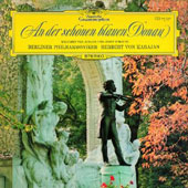 On the Beautiful Blue Danube: Johann & Josef Strauss / Karajan