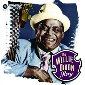 Various Artists: The Willie Dixon Story [Box]