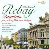 Ferdinnand Rebay: Quartets for guitar, flute and strings / Noqué, Fernandez-Cueva, Galindo, Torres, Villalba