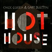 Chick Corea/Gary Burton (Vibes): Hot House