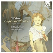 Dvorak: Zigeunerlieder, Songs & Duets / Genia Kuhmeier, mezzo-soprano, Bernarda Fink, soprano, Christoph Berner, piano