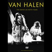Van Halen: Van Halen: The David Lee Roth Years