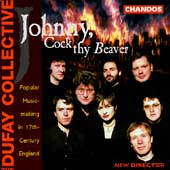 Johnny, Cock thy Beaver / Dufay Collective