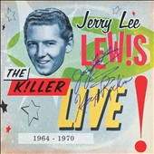 Jerry Lee Lewis: The Killer Live (1964-1970) [Digipak]