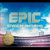 Various Artists: Epic Stadium Anthems