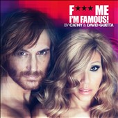 David Guetta/Cathy & David Guetta: F*** Me I'm Famous!: Ibiza Mix 2012