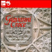 Motets by Giovanni Croce; Andrea Gabrieli, Giovanni Gabrieli and Giovanni Bassano / Cappella Marciana