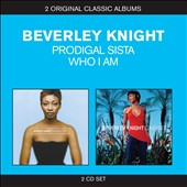 Beverly Knight/Beverley Knight: Classic Albums: Prodigal Sista/Who I Am