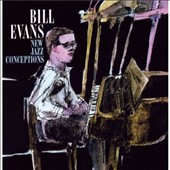 Bill Evans (Piano): New Jazz Conceptions [Bonus Tracks]