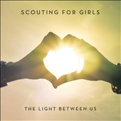 Scouting for Girls: The Light Between Us