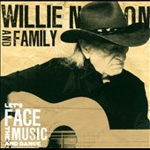 Willie Nelson: Let's Face the Music and Dance