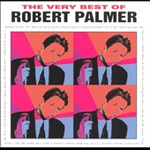 Robert Palmer: The Very Best of Robert Palmer