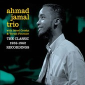 Ahmad Jamal: The Classic 1958-1962 Recordings [Box]
