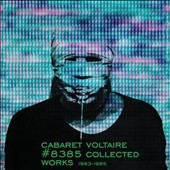 Cabaret Voltaire: #8385 (Collected Works 1983-1985) [Box] *