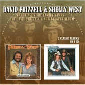 David Frizzell/Shelly West: Carryin' On the Family Names/The David Frizzell & Shelly West Album