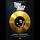 Thin Lizzy: The  Story of Thin Lizzy: A Musical Documentary