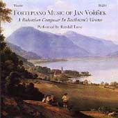 Fortepiano Music of Jan Vorisek / Randall Love