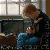 Kenny Wayne Shepherd/The Kenny Wayne Shepherd Band: Goin' Home