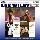Lee Wiley: Four Classic Albums Plus