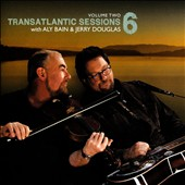 Various Artists: Transatlantic Sessions: Series 6, Vol. 2
