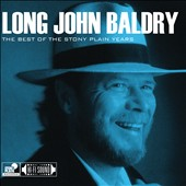 Long John Baldry: The Best of the Stony Plain Years [Digipak]