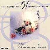 The Complete Wedding Album - There is love