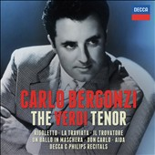 The Verdi Tenor: Arias from Rigoletto, La Traviata, Il Trovatore, Un Ballo in Maschera, Don Carlo, Aida plus Decca & Philips recitals / Carlo Bergonzi, tenor [17 CDs]