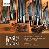 Hakim plays Hakim: The Schuke Organ of the Euskalduna Palace in Bilbao, Vol. 1 / Naji Hakim, organ; Marie-Bernadette Dufourcet, organ (duet)