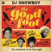 Snowboy: The Good Foot: The Soundtrack To His Soho Night