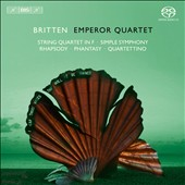 Britten: String Quartet in F; Simple Symphony; Rhapsody; Phantasy; Quartettino / Emperor Quartet
