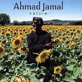 Ahmad Jamal: Nature: The Essence, Pt. 3