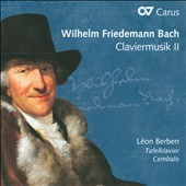 Wilhelm Friedmann Bach: Keyboard Works, Vol. 2 / León Berben, Harpsichord & Square Piano