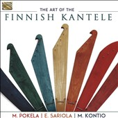 Eeva-Leena Sariola/Martti Pokela/Matti Kontio: The  Art of the Finnish Kantele