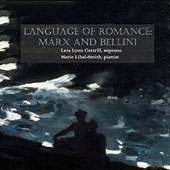 Language Of Romance: Marx and Bellini / Lara Lynn Cottrill, soprano; Marie Libal-Smith, piano