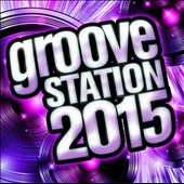 Various Artists: Groove Station 2015