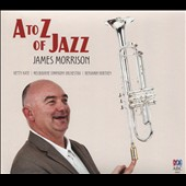 James Morrison (Brass): A to Z of Jazz [Digipak] *