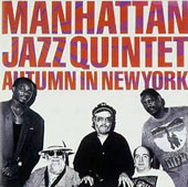 Manhattan Jazz Quintet: Autumn in New York