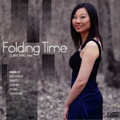 Folding Time - Muczynski: Maverick Pieces, Op. 37; Chopin: Ballade, Op. 52; Schumann: Humoreske, Op. 20; Timo Andres; Phil Young / Clara Yang, piano