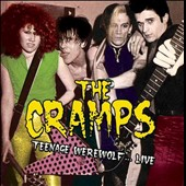 The Cranps/The Cramps: Teenage Werewolf...Live at Club 57 1979
