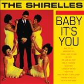 The Shirelles: Baby It's You