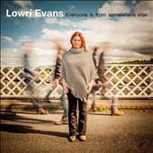 Lowri Evans: Everyone is from Somewhere Else