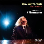 Billy C. Wirtz: Full Circle