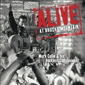Mark Collie & His Reckless Companions: Alive at Brushy Mountain State Penitentiary [Blister]
