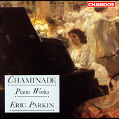 Chaminade: Piano Works / Eric Parkin